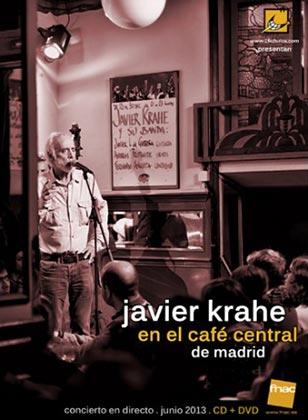 Portada del disco «Javier Krahe en el Café Central de Madrid» de Javier Krahe.