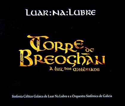 Portada  del doble CD y DVD «Torre de Breoghán» de Luar na Lubre.