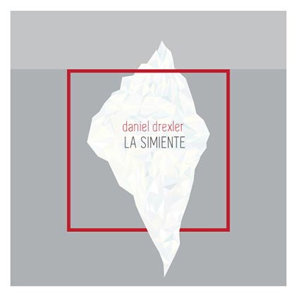 Portada del single «La simiente» de Daniel Drexler.