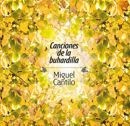 Portada del disco «Canciones de la Buhardilla» de Miguel Cantilo.