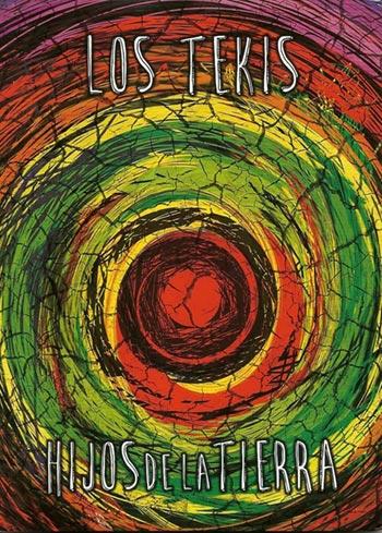 Portada del DVD «Hijos de la Tierra» de Los Tekis.
