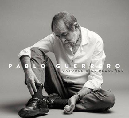 Portada del disco «Catorce ríos pequeños» de Pablo Guerrero.