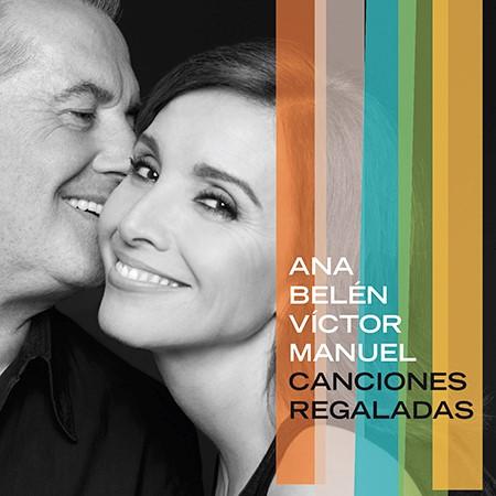 Portada del disco «Canciones regaladas» de Ana Belén y Víctor Manuel.