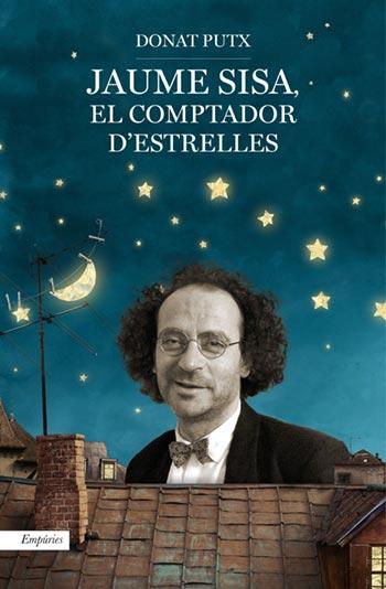 Portada del libro «Jaume Sisa. El comptador d'estrelles» de Donat Putx.