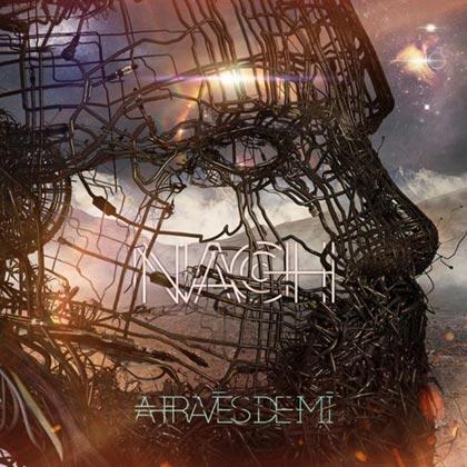 Portada del disco «A través de mí» de Nach.