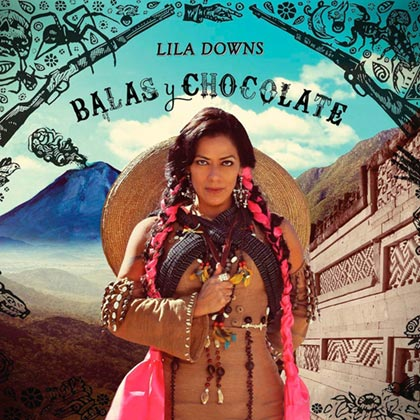 Portada del disco «Balas y chocolate» de Lila Downs.