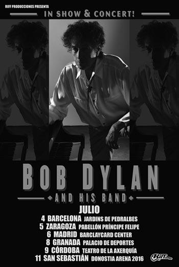 Bob Dylan actuará en julio en Barcelona, Zaragoza, Madrid, Granada, Córdoba y San Sebastián.