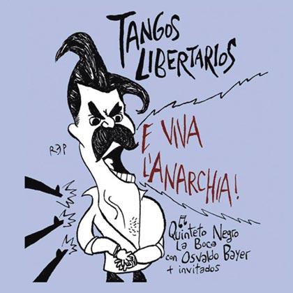 Portada del disco «Tangos libertarios» del Quinteto Negro La Boca.