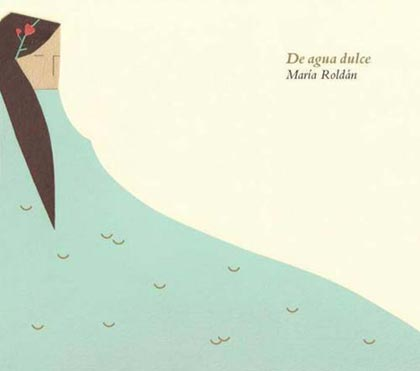 Portada del disco «Agua dulce» de María Roldán.