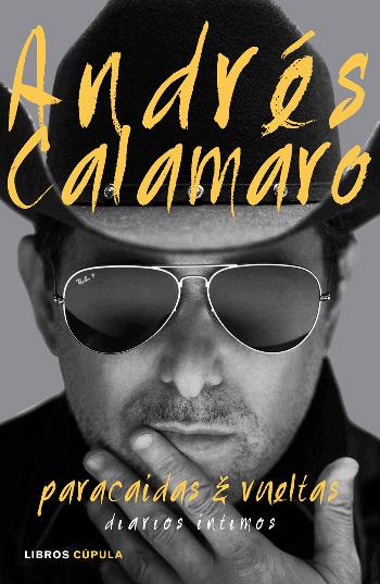 Portada del libro «Paracaídas & Vueltas» de Andrés Calamaro.