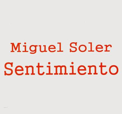 Portada del disco «Sentimiento» de Miguel Soler.