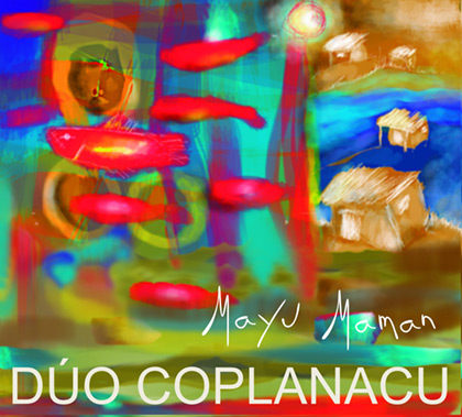 Portada del disco «Mayu maman» del Dúo Coplanacu.