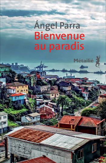 Portada del libro «Bienvenue au paradis» de Ángel Parra.