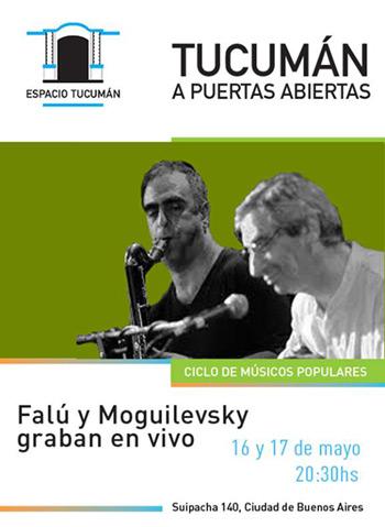 Juan Falú y Marcelo Moguilevsky graban nuevo disco en vivo.