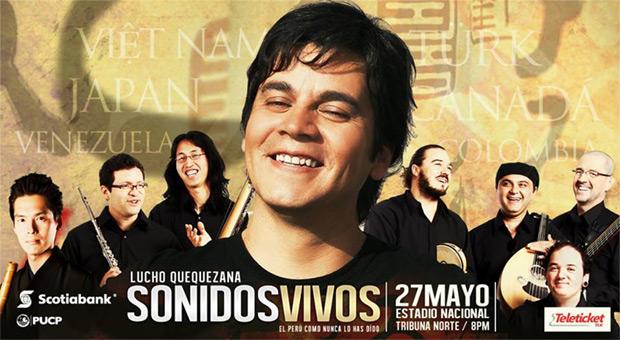 Lucho Quequezana presentará «Sonidos Vivos» en Lima.