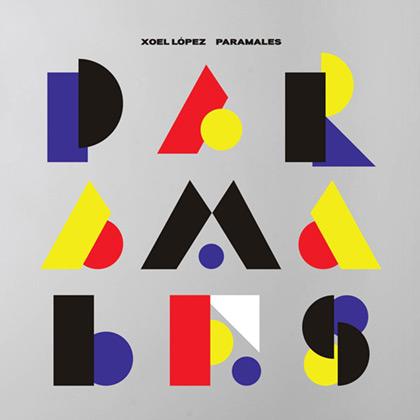 Portada del disco «Paramales» de Xoel López.