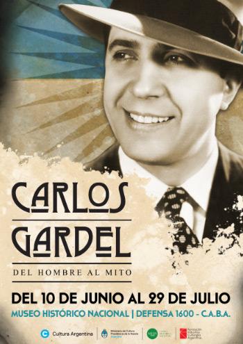 «Carlos Gardel, del hombre al mito»