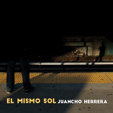 Portada del disco «El mismo sol» de Juancho Herrera.
