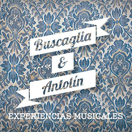 Portada del disco «Experiencias musicales» de Martín Buscaglia y Antolín.