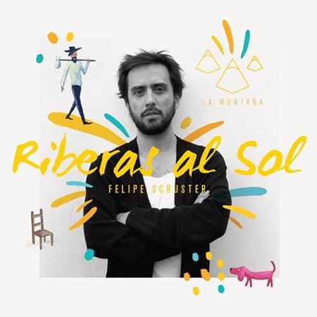Portada del sencillo «Riberas al Sol» de Felipe Schuster.