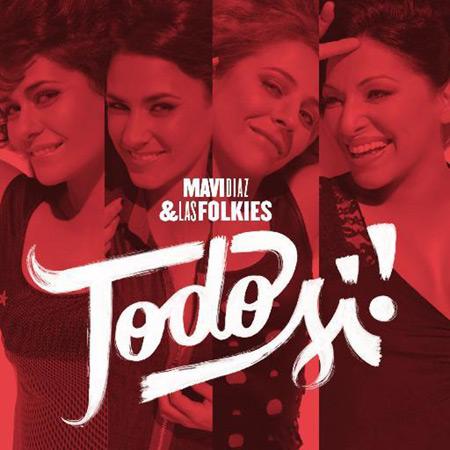 Portada del disco «Todo Sí!» de Mavi Díaz y Las Folkies.