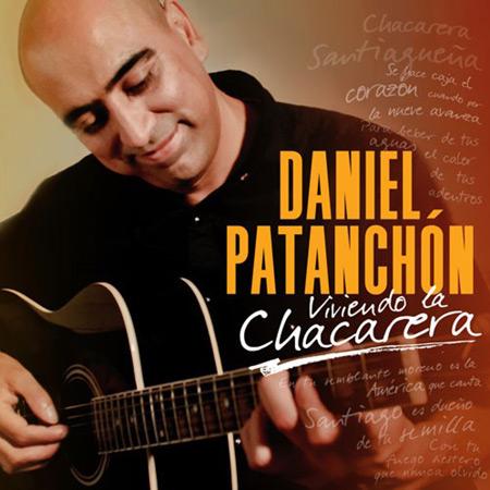 Portada del disco «Viviendo la chacarera» de Daniel Patanchón.