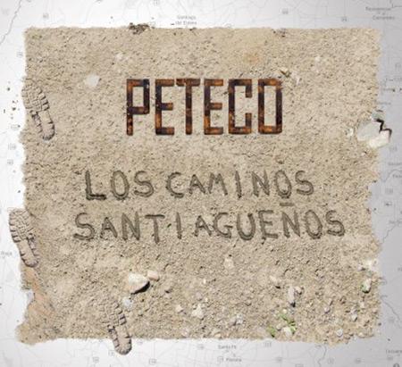 Portada del disco «Los caminos santiagueños» de Peteco Carabajal.