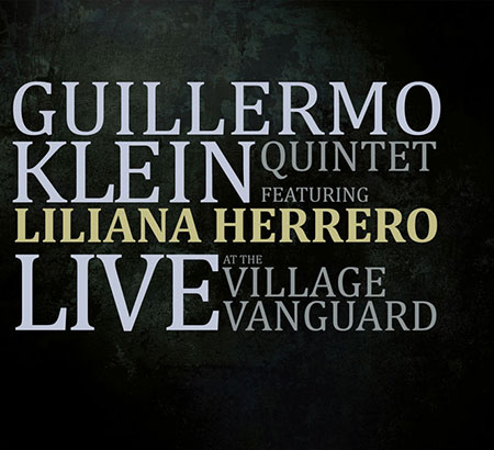 Portada del disco «Live At The Village Vanguard» de Guillermo Klein y Liliana Herrero.