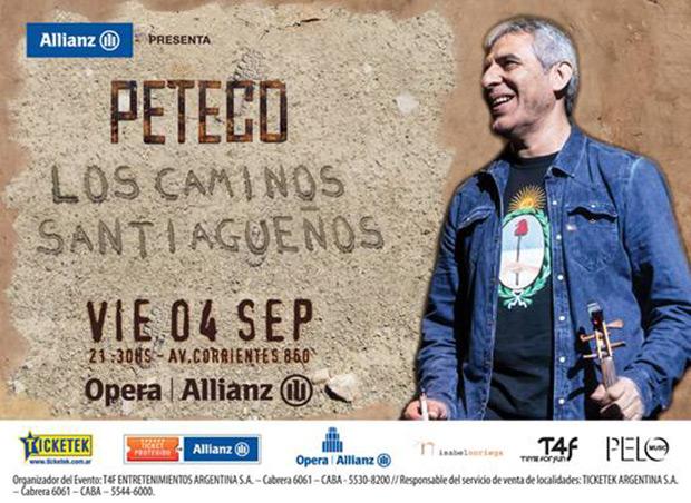 Peteco Carabajal presentará el 4 de septiembre «Los caminos santiagueños» con un concierto en vivo que se desarrollará en el Teatro Ópera de la ciudad de Buenos Aires.