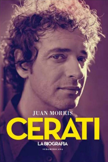 Portada del libro «Cerati: La biografía» de Juan Morris.