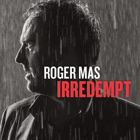 Portada del disco «Irredempt» de Roger Mas.