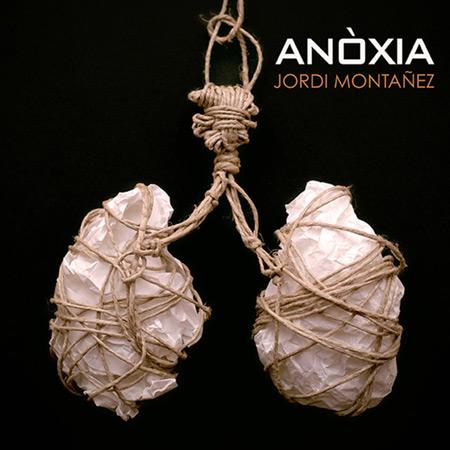 Portada del disco «Anòxia» de Jordi Montañez.