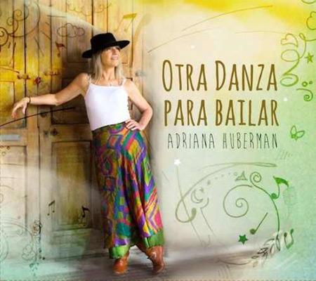 Portada del disco «Otra danza para bailar» de Adriana Huberman.