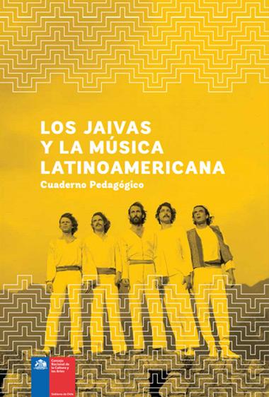Portada del cuaderno didáctico «Los Jaivas y la Música Latinoamericana».