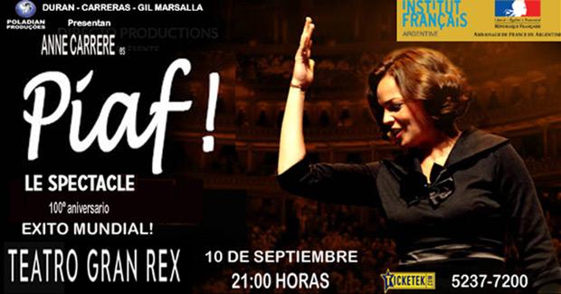 Anne Carrere revive a Edith Piaf en el Gran Rex de Buenos Aires.
