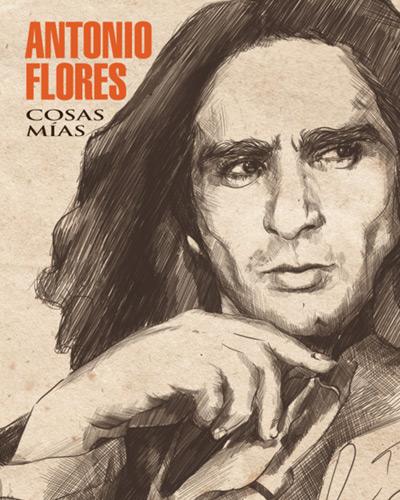 Portada del disco «Cosas Mías (Edición 20 Aniversario)» de Antonio Flores.