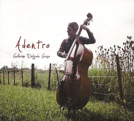 Portada del disco «Adentro» de Guillermo Delgado.