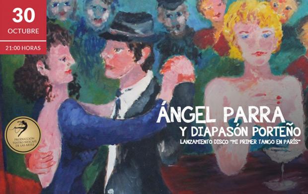 Ángel Parra y Diapasón Porteño presentan su disco de tangos en el Teatro Nescafé de las Artes de Santiago.