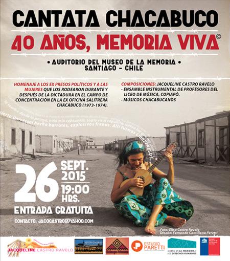 Jacqueline Castro Ravelo presenta una cantata en memoria del campo de concentración de Chacabuco, «Chacabuco: 40 Años Memoria Viva».