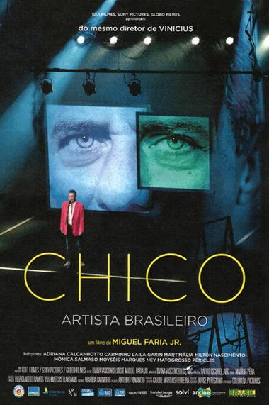 Cartel del documental «Chico: artista brasileiro» de Miguel Faria Jr.