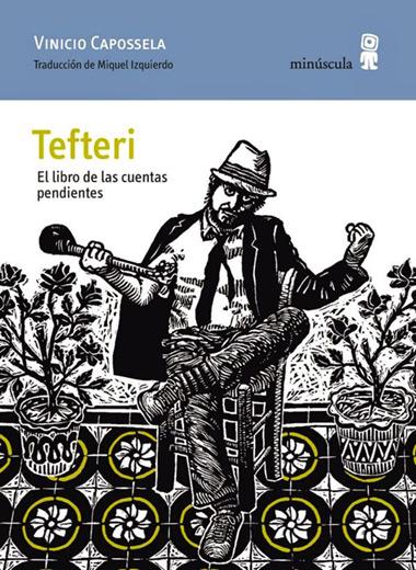 Portada del libroPortada del libro «Tefteri. El libro de las cuentas pendientes» de Vinicio Capossela.