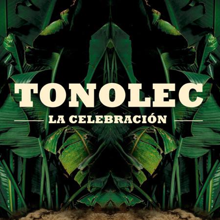Portada del disco «La celebración» de Tonolec.