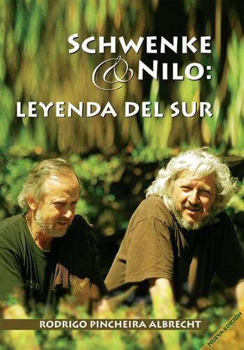 Portada del libro «Schwenke y Nilo: leyenda del Sur» de Rodrigo Pincheira.