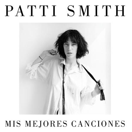 Portada del libro «Mis mejores canciones» de Patti Smith.