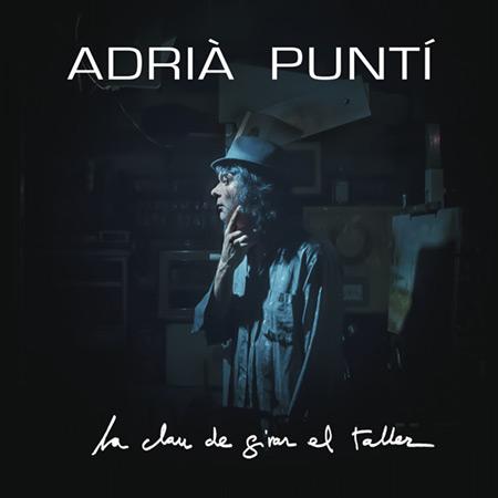 Portada del disco «La clau que gira el taller» de Adrìa Puntí.