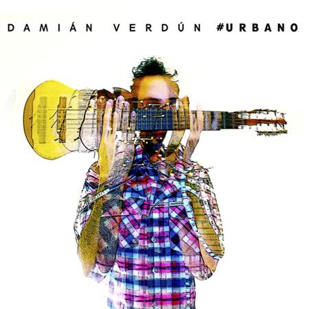Portada del disco «#Urbano» de Damián Verdún.