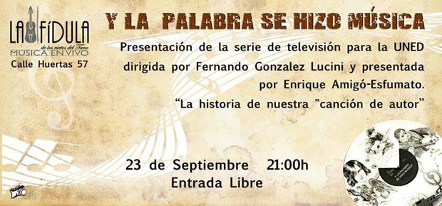 Y la palabra se hizo música, de Fernando González Lucini, en televisión.