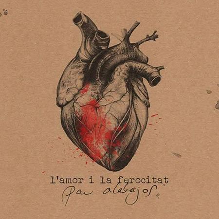 Portada del disco «L'amor i la ferocitat» de Pau Alabajos.