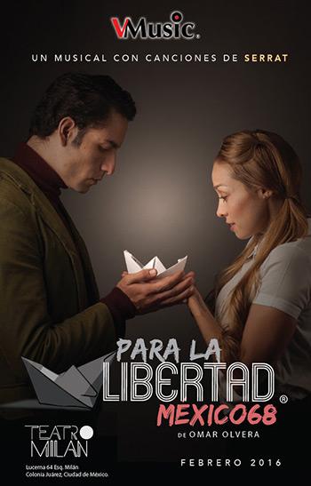 «Para la libertad, México 68», un musical con canciones de Joan Manuel Serrat.