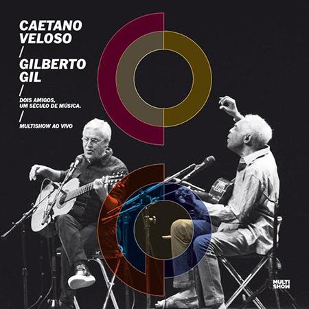 Portada del disco «Dois amigos, um século de música» de Caetano Veloso y Gilberto Gil.